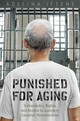 Punished For Aging - Iftene, Adeline - ISBN: 9781487502164