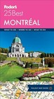Fodor's Montreal 25 Best - Fodor's Travel Guides - ISBN: 9781640970939