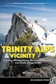 Trinity Alps & Vicinity: Including Whiskeytown, Russian Wilderness, And Castle Crags Areas - White, Mike - ISBN: 9780899978093