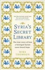 Syria's Secret Library - Thomson, Mike - ISBN: 9781474605908