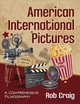 American International Pictures - Craig, Rob - ISBN: 9781476666310