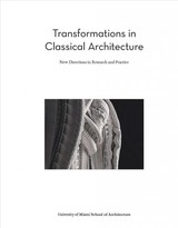 Transformations In Classical Architecture - Deupy, Victor - ISBN: 9781946226228