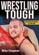 Wrestling Tough - Chapman, Mike J.; Chapman, Mike - ISBN: 9781492567912