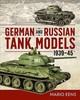 German And Russian Tank Models 1939-45 - Eens, Mario - ISBN: 9781612007359