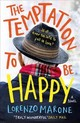 Temptation To Be Happy - Marone, Lorenzo - ISBN: 9781786073525