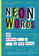 Neon Words - Pellegrino, Marjorie White; Sather, Kay - ISBN: 9781433830495
