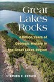 Great Lakes Rocks - Kesler, Stephen E. - ISBN: 9780472053803