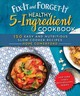 Fix-it And Forget-it Healthy 5-ingredient Cookbook - Comerford, Hope - ISBN: 9781680994124