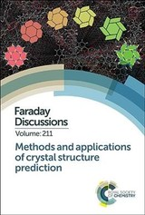 Methods And Applications Of Crystal Structure Prediction - Royal Society of Chemistry (COR) - ISBN: 9781788011709