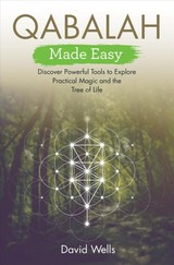 Qabalah Made Easy - Wells, David - ISBN: 9781788172660