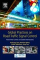 Global Practices On Road Traffic Signal Control - Tang, Keshuang (associate Professor, Department Of Transportation Informati... - ISBN: 9780128153024