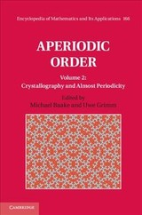 Aperiodic Order: Volume 2, Crystallography And Almost Periodicity - Baake, Michael (EDT)/ Grimm, Uwe (EDT) - ISBN: 9780521869928