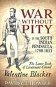 War Without Pity In The South Indian Peninsula 1798-1813 - Howell, David C.j. - ISBN: 9781912390861