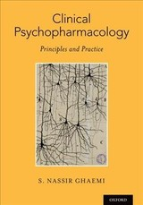 Clinical Psychopharmacology - Ghaemi, Nassir S. (professor Of Psychiatry, Professor Of Psychiatry, Tufts University School Of Medicine) - ISBN: 9780199995486