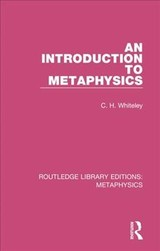 An Introduction To Metaphysics - Whiteley, C. H. - ISBN: 9780367194000