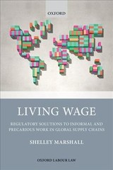 Living Wage - Marshall, Shelley (vice Chancellor's Senior Research Fellow, Vice Chancellor's Senior Research Fellow, Rmit University, Melbourne) - ISBN: 9780198830351