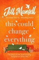 This Could Change Everything - Mansell, Jill - ISBN: 9781472251992