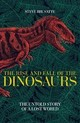 Rise And Fall Of The Dinosaurs - Brusatte, Steve - ISBN: 9781509830077