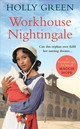 Workhouse Nightingale - Green, Holly - ISBN: 9781785035661