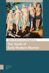The Youth of Early Modern Women - ISBN: 9789048534982