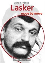 Lasker: Move By Move - Franco, Zenon - ISBN: 9781781944349
