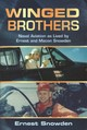 Winged Brothers - Snowden, Ernest - ISBN: 9781682472965