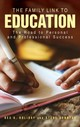 Family Link To Education - Holiday, Rex A.; Sonntag, Steve - ISBN: 9781475845167