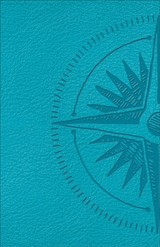 Csb Heart Of God Teen Study Bible Teal, Compass Design Leathertouch - Strauss, Mark L. (EDT) - ISBN: 9780801016288