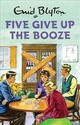 Five Give Up The Booze - Vincent, Bruno - ISBN: 9781786487995