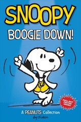 Snoopy: Boogie Down! (peanuts Amp Series Book 11) - Schulz, Charles M. - ISBN: 9781449493547