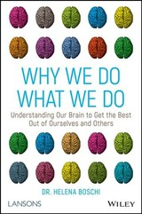 Why We Do What We Do - Boschi, Dr Helena - ISBN: 9781119561491