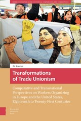 Transformations of Trade Unionism - Ad  Knotter - ISBN: 9789048544486
