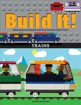 Build It! Trains - Kemmeter, Jennifer - ISBN: 9781513261140