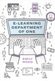 E-learning Department Of One - Wood, Emily - ISBN: 9781947308824