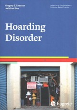 Hoarding Disorder - Chasson, Gregory S.; Siev, Jedidiah - ISBN: 9780889374072