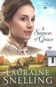 A Season Of Grace - Snelling, Lauraine - ISBN: 9780764218989