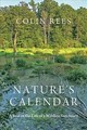 Nature's Calendar - Rees, Colin (chair Of Steering Committee) - ISBN: 9781421427430