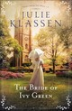The Bride Of Ivy Green - Klassen, Julie - ISBN: 9780764218187