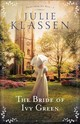 Bride Of Ivy Green - Klassen, Julie - ISBN: 9780764218170
