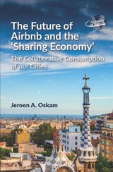 Future Of Airbnb And The 'sharing Economy' - Oskam, Jeroen A. - ISBN: 9781845416720