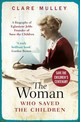 Woman Who Saved The Children - Mulley, Clare - ISBN: 9781786076472