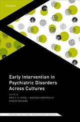 Early Intervention In Psychiatric Disorders Across Cultures - Chen, Eric Y. H. (EDT)/ Ventriglio, Antonio (EDT)/ Bhugra, Dinesh (EDT) - ISBN: 9780198820833