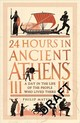 24 Hours In Ancient Athens - Matyszak, Dr Philip - ISBN: 9781782439769