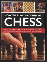 How To Play And Win At Chess - Saunders, John - ISBN: 9780754834557