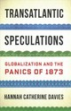 Transatlantic Speculations - Davies, Hannah Catherine - ISBN: 9780231185561