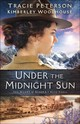 Under The Midnight Sun - Woodhouse, Kimberley; Peterson, Tracie - ISBN: 9780764219252