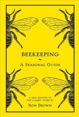 Beekeeping - A Seasonal Guide - Brown, Ron - ISBN: 9781849945653