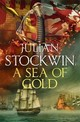 Sea Of Gold - Stockwin, Julian - ISBN: 9781473641099