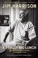 Really Big Lunch - Harrison, Jim - ISBN: 9781611856231