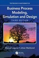 Business Process Modeling, Simulation And Design - Laguna, Manuel/ Marklund, Johan - ISBN: 9781138061736